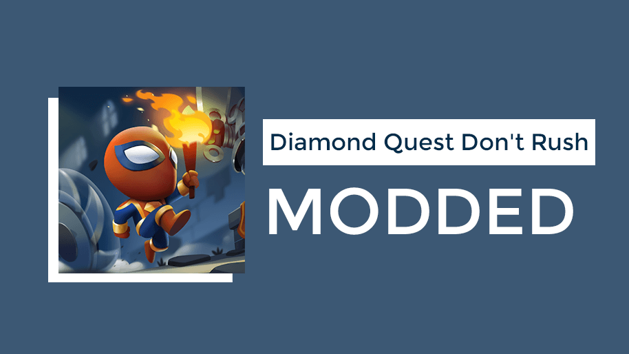 Diamond-Quest-Dont-Rush-mod-apk-download-for-android